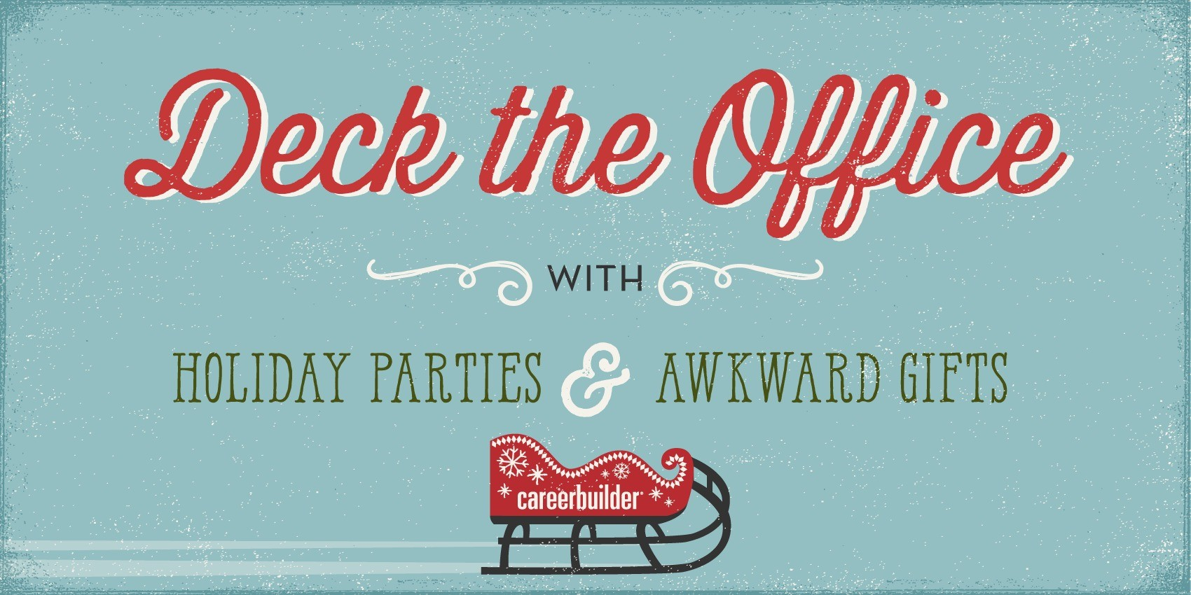 Deck The Office With Holiday Parties And Awkward Gifts